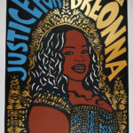 "Gilda Posada, Justice for Breonna Taylor, Screenprint on paper, 23.5""x17.5"", NFS"